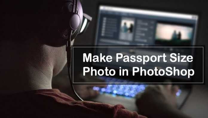 Make Passport Size Photo in PhotoShop