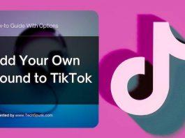 How to Add Your Own Sound to TikTok